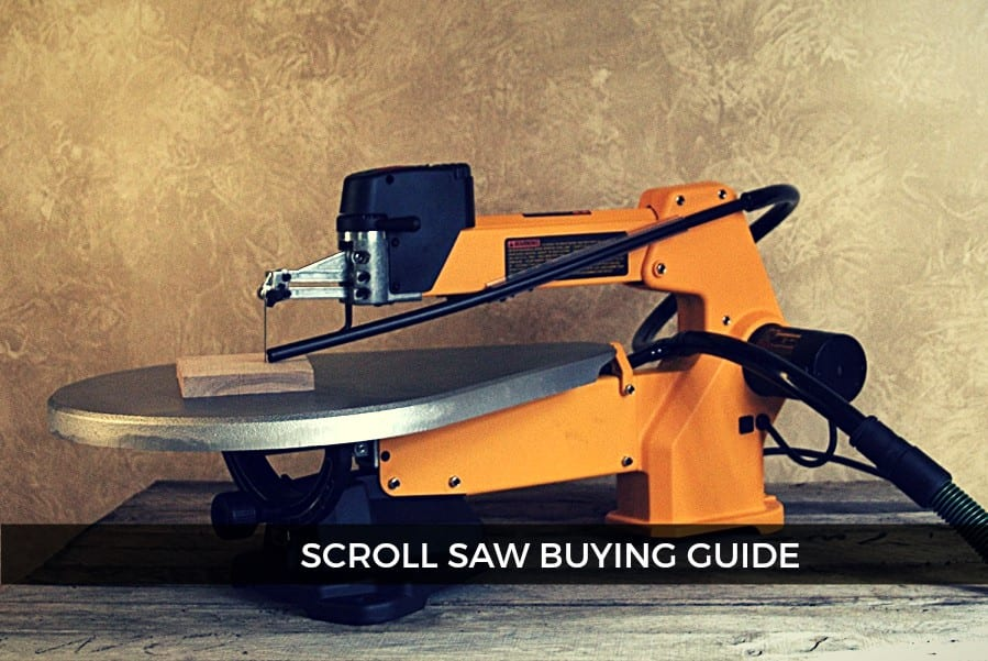 Best Scroll Saws For 2018 A Complete Buying Guide
