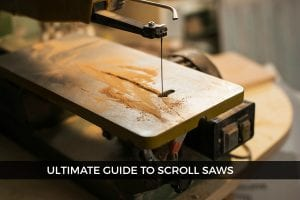 Scroll Saws 101 – Everything You Need To Know