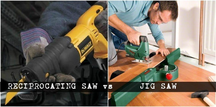 Difference Between Reciprocating Saw And Jig Saw