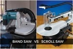 Scroll Saw Vs. Band Saw Comparison