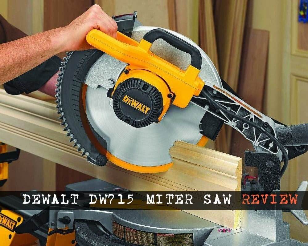 Dewalt DW715 Review