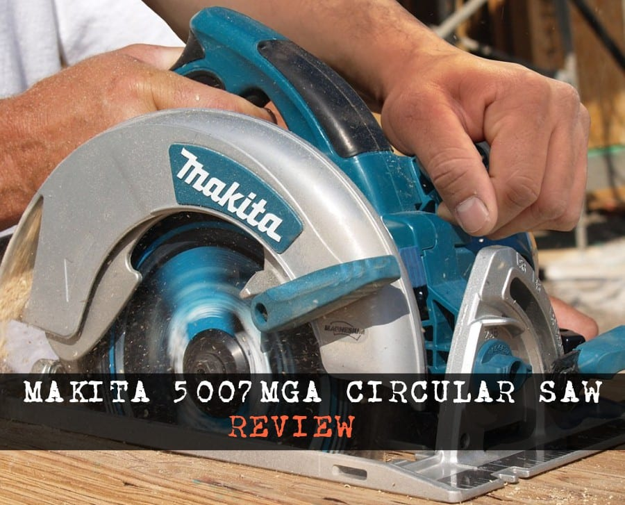 Makita 5007 Circular Saw