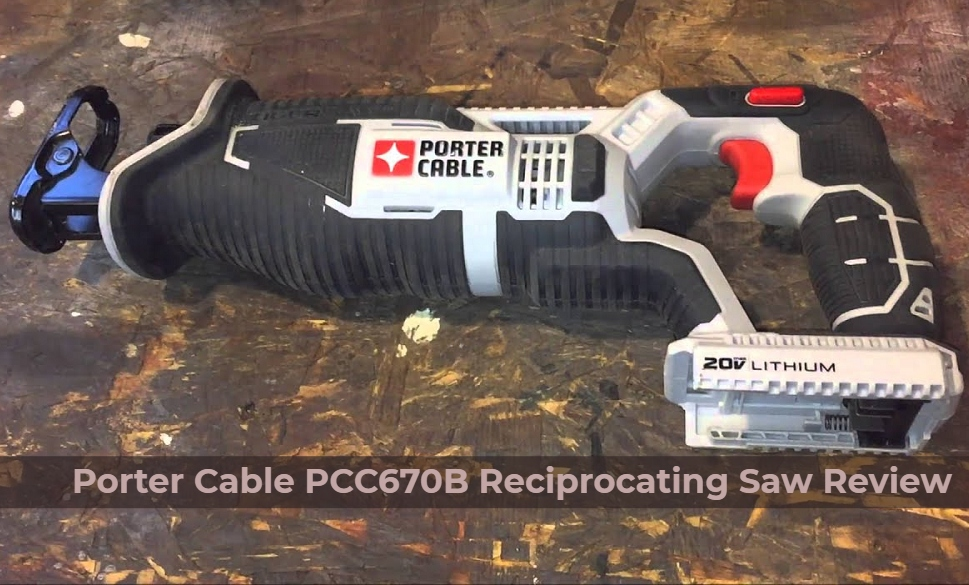 Porter Cable Reciprocating Saw Review